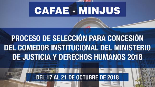 Proceso de selección para concesión del Comedor Institucional del Ministerio de Justicia y Derechos Humanos 2018